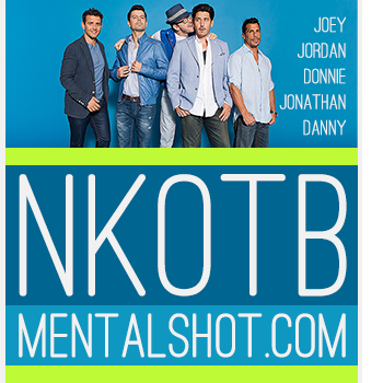 NKOTB [ mentalshot ] . com